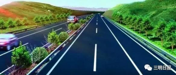 三明将新增两条高速公路 路线方案公布