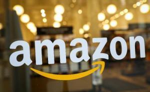 """亚马逊明确""""不会退出中国"""":将力推海外购、全球开店等业务"""