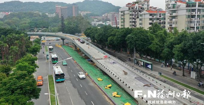 福州杨桥路江滨节点下月完成改造 新匝道将先行通车