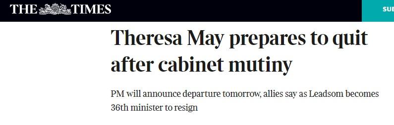 泰晤士報:首相特雷莎·梅預計將于明日宣布辭職