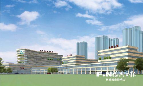 福州高新区首家三级综合医院力争年内动工 位于南屿镇