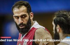 伊朗男篮公布19人名单:哈达迪携?#32844;?#36203;拉米入选