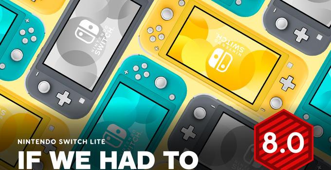 Switch Lite IGN暂定8分:替代3DS的不二之选