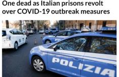 意大利監獄暴動怎么回事 多所監獄發生暴動 致1名囚犯死亡