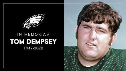 NFL传奇新冠去世 NFL传奇踢球手汤姆-邓普西因患新冠肺炎去世