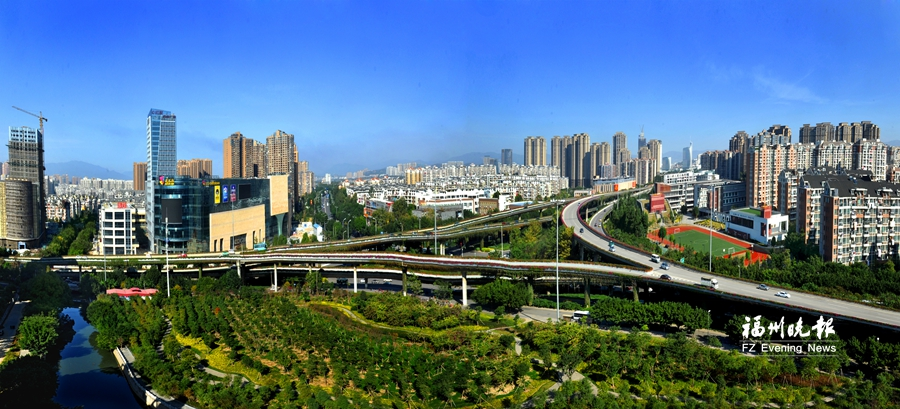 生态宜居新福州建设 蓝图正化为实景
